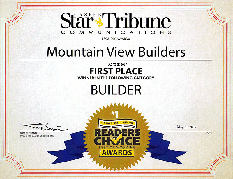 Mountain View Builders was awarded the 2017 Readers Choice Award by the Casper Star Tribune